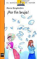 Libro ¡POR FIN BRUJA!