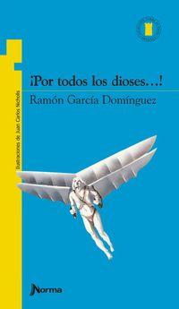 Libro ¡POR TODOS LOS DIOSES!