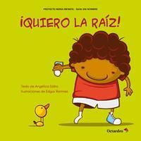 Libro ¡QUIERO LA RAIZ!