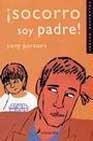 Libro ¡SOCORRO SOY PADRE!