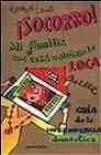 Libro ¡SOCORRO! MI FAMILIA ME ESTÁ VOLVIENDO LOCA