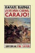 Libro ¡VUELVAN CARAS, CARAJO!
