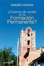 Libro ¿CREEMOS DE VERDAD EN LA FORMACION PERMANENTE?