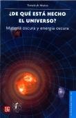 Libro ¿DE QUE ESTA HECHO ESTE UNIVERSO?: MATERIA OSCURA Y ENERGIA OSCUR A