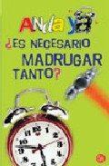 Libro ¿ES NECESARIO MADRUGAR TANTO?