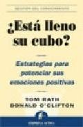 Libro ¿ESTA LLENO SU CUBO?: ESTRATEGIAS PARA POTENCIAR SUS EMOCIONES PO SITIVAS