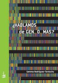 Libro ¿HABLAMOS DE GEN...O...MAS?