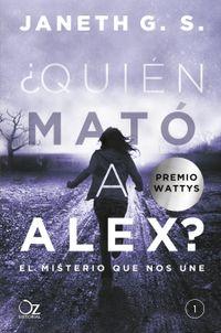 Libro ¿QUIEN MATO A ALEX?: EL MISTERIO QUE NOS UNE