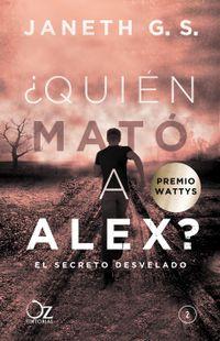 Libro ¿QUIÉN MATÓ A ALEX? EL SECRETO DESVELADO