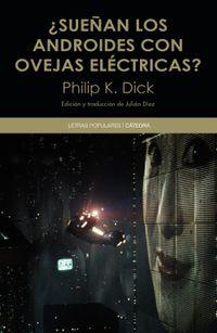 Libro ¿SUEÑAN LOS ANDROIDES CON OVEJAS ELECTRICAS?