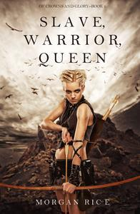 Libro SLAVE, WARRIOR, QUEEN (OF CROWNS AND GLORY—BOOK 1)
