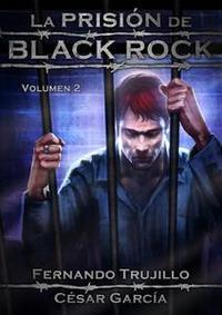 Libro LA PRISIÓN DE BLACK ROCK: VOLUMEN 2
