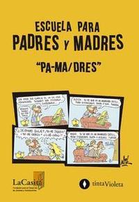 """Libro ESCUELA PARA PADRES Y MADRES """"PA-MA/DRES"""""""