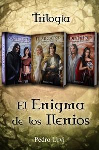 Libro TRILOGÍA EL ENIGMA DE LOS ILENIOS (MARCADO, CONFLICTO, DESTINO)