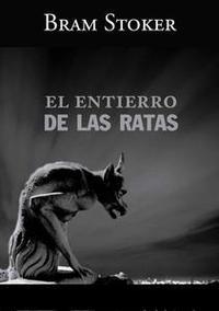 Libro EL ENTIERRO DE LAS RATAS
