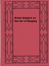 Libro GREAT SINGERS ON THE ART OF SINGING