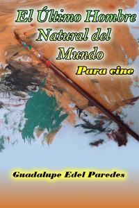 Libro EL ÚLTIMO HOMBRE NATURAL DEL MUNDO