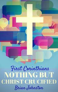 Libro FIRST CORINTHIANS: NOTHING BUT CHRIST CRUCIFIED