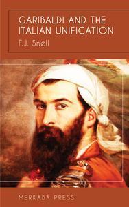 Libro GARIBALDI AND THE ITALIAN UNIFICATION