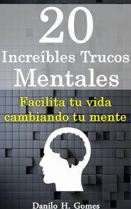 Libro 20 INCREÍBLES TRUCOS MENTALES