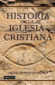 Libro HISTORIA DE LA IGLESIA CRISTIANA