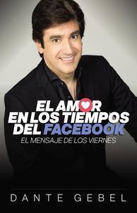 Libro EL AMOR EN LOS TIEMPOS DEL FACEBOOK