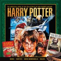 Libro HARRY POTTER - THE UNOFFICIAL GUIDE TO THE COLLECTIBLES OF OUR FAVORITE WIZARD