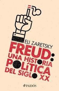 Libro FREUD: UNA HISTORIA POLÍTICA DEL SIGLO XX