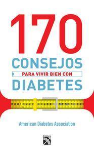 Libro 170 CONSEJOS PARA VIVIR BIEN CON DIABETES