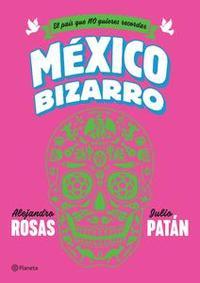 Libro MÉXICO BIZARRO