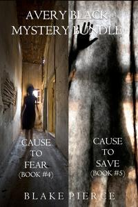 Libro AVERY BLACK MYSTERY BUNDLE: CAUSE TO FEAR (#4) AND CAUSE TO SAVE (#5)