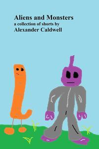Libro ALIENS AND MONSTERS: A COLLECTION OF SHORTS