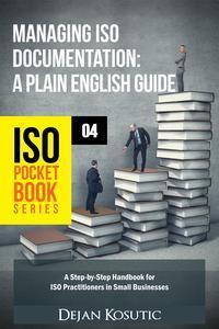 Libro MANAGING ISO DOCUMENTATION – A PLAIN ENGLISH GUIDE