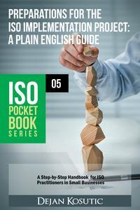 Libro PREPARATIONS FOR THE ISO IMPLEMENTATION PROJECT – A PLAIN ENGLISH GUIDE