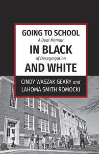 Libro GOING TO SCHOOL IN BLACK AND WHITE