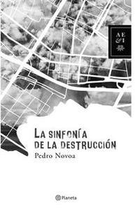 Libro LA SINFONÍA DE LA DESTRUCCIÓN