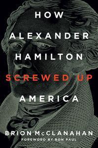 Libro HOW ALEXANDER HAMILTON SCREWED UP AMERICA