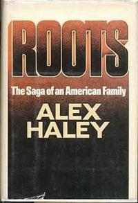 Libro ROOTS: THE SAGA OF AN AMERICAN FAMILY