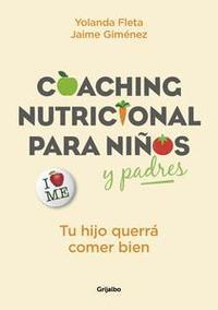 Libro COACHING NUTRICIONAL PARA NIÑOS Y PADRES