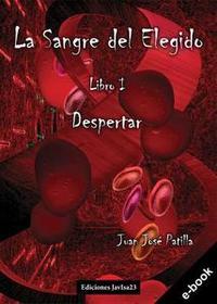 Libro LA SANGRE DEL ELEGIDO: DESPERTAR