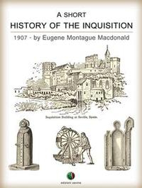 Libro A SHORT HISTORY OF THE INQUISITION