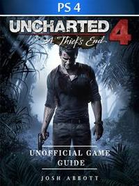 Libro UNCHARTED 4 A THIEFS END GAME PS4 UNOFFICIAL GAME GUIDE