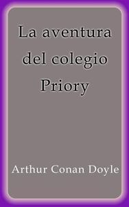 Libro LA AVENTURA DEL COLEGIO PRIORY