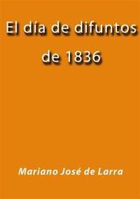 Libro EL DÍA DE DIFUNTOS DE 1836