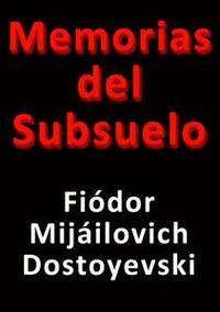 Libro MEMORIAS DEL SUBSUELO