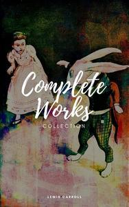 Libro LEWIS CARROLL : COMPLETE WORK (ILLUSTRATED)