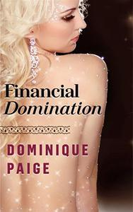 Libro FINANCIAL DOMINATION: A FINDOM STORY