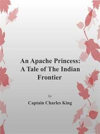 Libro AN APACHE PRINCESS: A TALE OF THE INDIAN FRONTIER