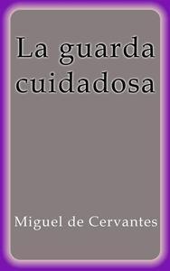 Libro LA GUARDA CUIDADOSA