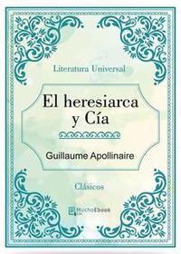 Libro EL HERESIARCA Y CÍA
